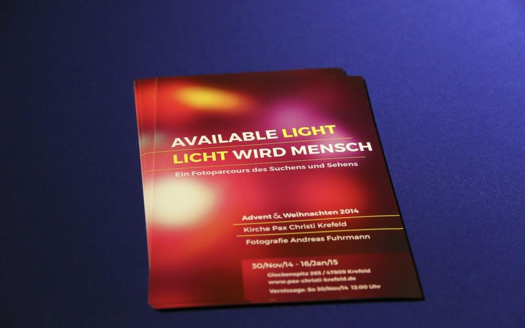 Available Light / Licht wird Mensch.